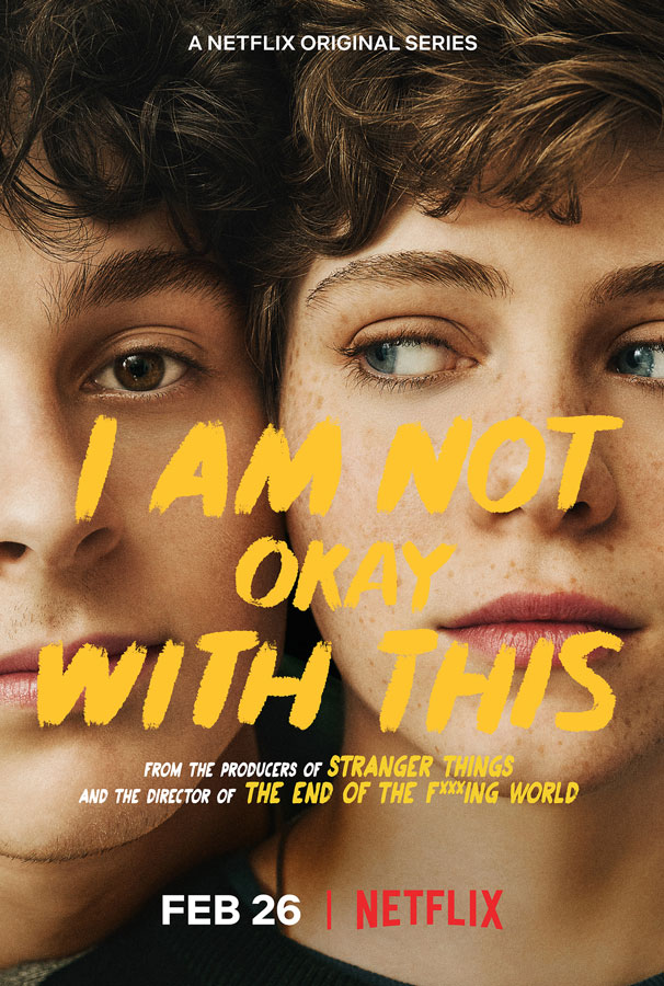 Netflix+Original+Series+%22I+Am+Not+Okay+With+This%22++debuted+on+Feb.+26%2C+2020.+